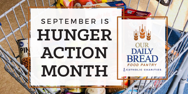 Hunger Action Month Shines Spotlight on Issue